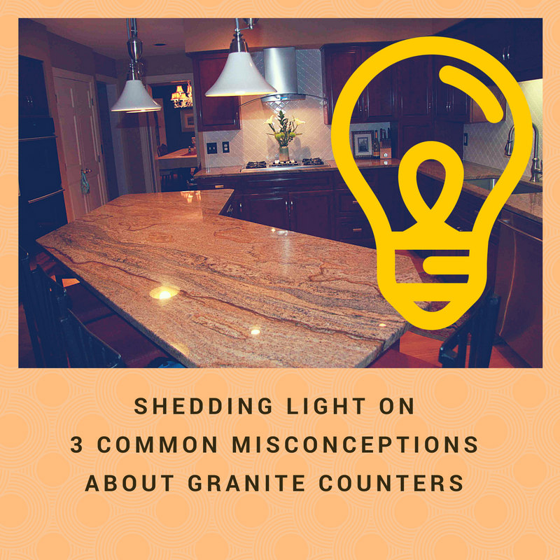 Shedding Light on 3 Common Misconceptions about Granite Counters