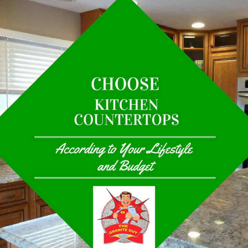 Choose Kitchen Counter Tops According to Your Lifestyle and Budget