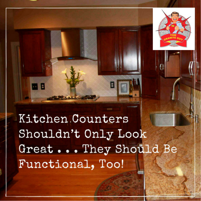 Kitchen Counters Shouldn't Only Look Great . . . They Should Be Functional, Too!